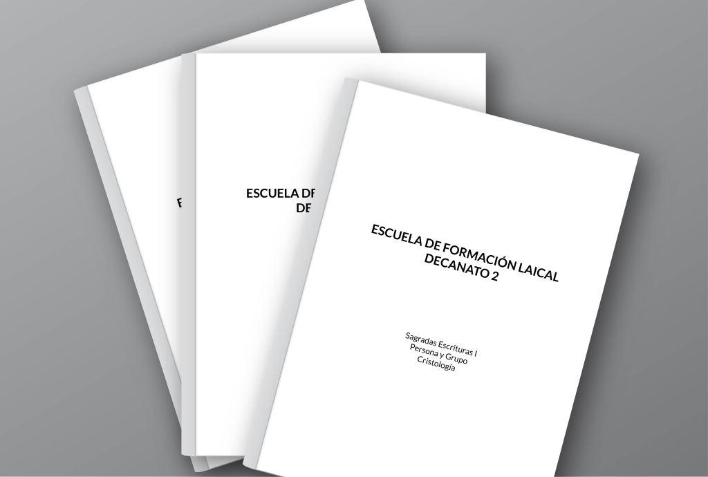 """Imagen con tres folletos que tienen como título """"Escuela de Formación Laical, Decanato 2 y de subtítulos tiene """"Sagradas Escrituras 1, Persona y Grupo, y Cristología"""""""